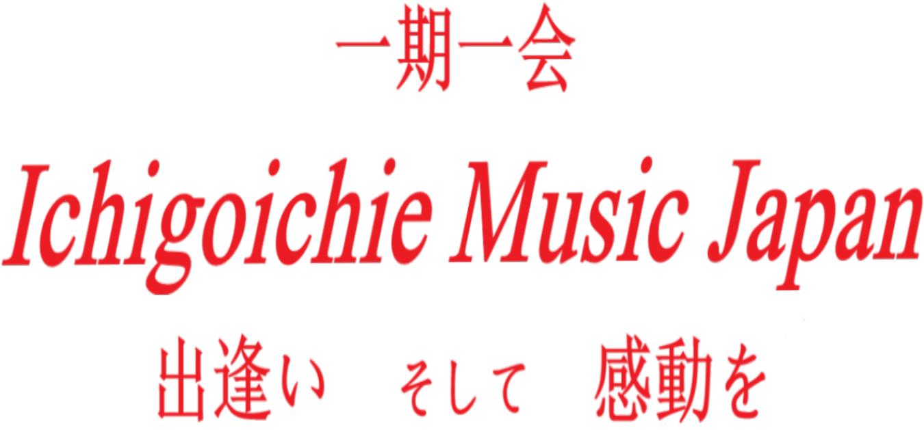 Ichigoichie-Music