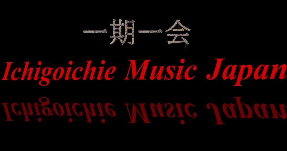 一期一会MusicJapan